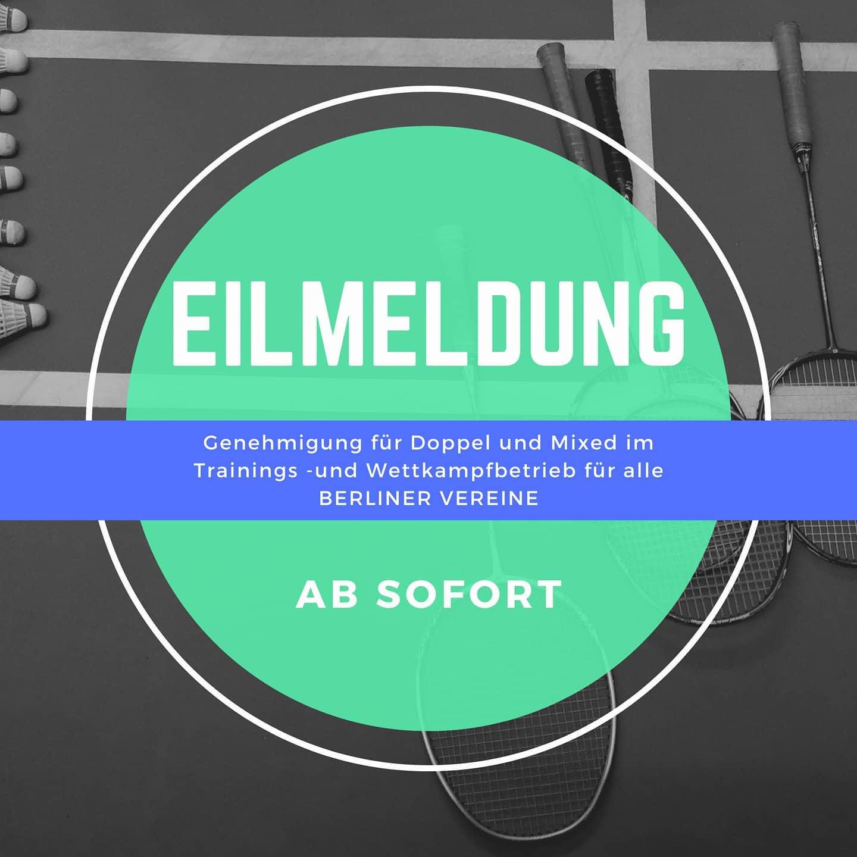 Eilmeldung: Genehmigung für Doppel und Mixed sowie Wettkampfbetrieb für alle BERLINER VEREINE